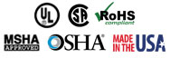 UL Listed, CSA Certified, MSHA Listed, OSHA Acceptable, RoHS Compliant, Made in the USA